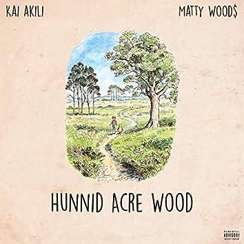 Hunnid Acre Wood (feat. Matty Wood$)