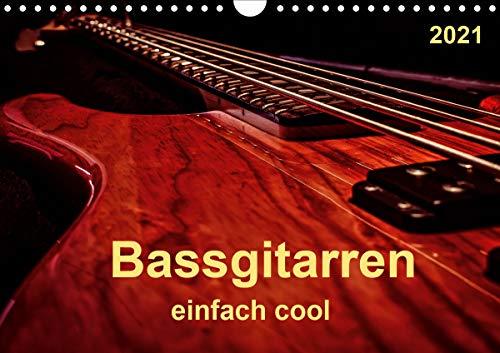 Bassgitarren - einfach cool (Wandkalender 2021 DIN A4 quer)