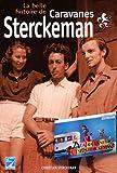 La belle histoire de Caravanes Sterckeman