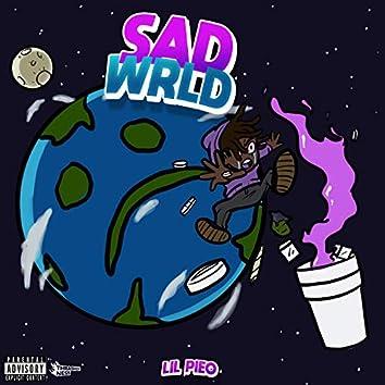 Sad Wrld