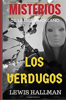 Los VERDUGOS: El Relato de un Asesino (Novelas Cortas de Misterio) by Lewis H. Hallman (2015-08-24)