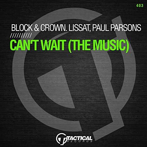 Block and Crown, Lissat & Paul Parsons