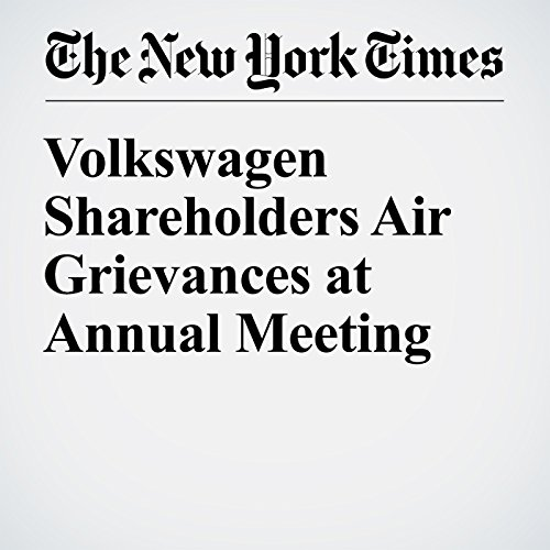 Volkswagen Shareholders Air Grievances at Annual Meeting cover art