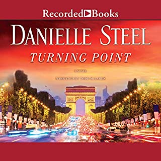Turning Point                   Written by:                                                                                                                                 Danielle Steel                               Narrated by:                                                                                                                                 Todd McLaren                      Length: 9 hrs and 5 mins     7 ratings     Overall 4.3