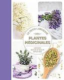 Petit Larousse des plantes médicinales - Larousse - 09/01/2019