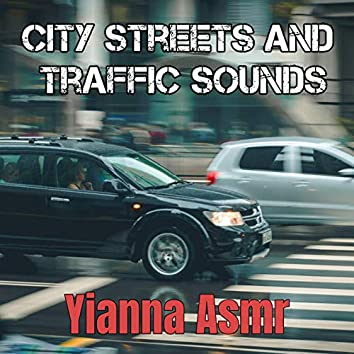 City Streets and Traffic Sounds