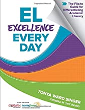 EL Excellence Every Day: The Flip-to Guide for Differentiating Academic Literacy PDF