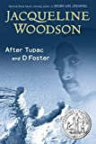 After Tupac and D Foster by Jacqueline Woodson (2010-01-07)