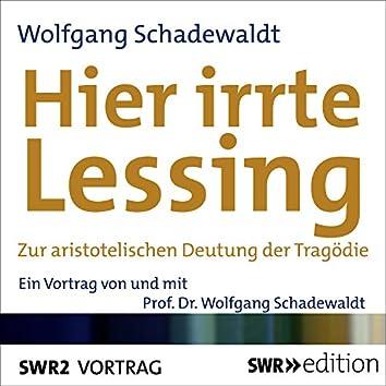 """Hier irrte Lessing (Zur aristotelischen Deutung von """"Tragödie"""")"""