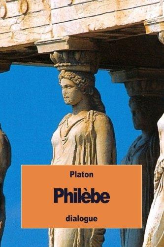 Philèbe: ou Sur le Plaisir
