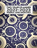 weekly and monthly planner 2022-2023: 24 months agenda book and...