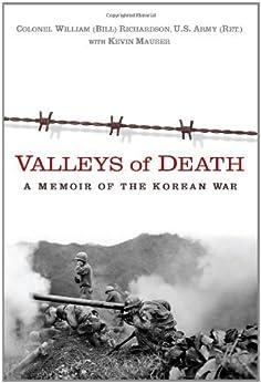 Valleys of Death: A Memoir of the Korean War by [Bill Richardson, Kevin Maurer]