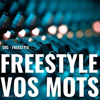 Freestyle (Vos Mots)