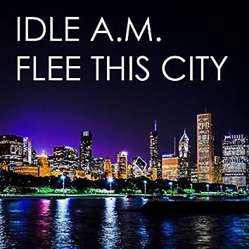Flee This City