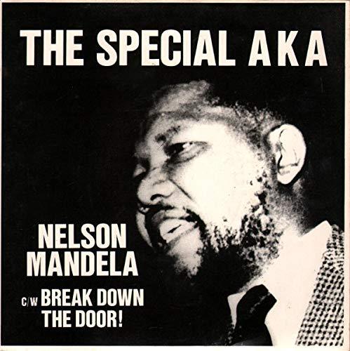 "Nelson Mandela / Break Down The Door! - Special AKA 7"" 45"