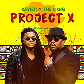 Xavier & The Kxng Project X