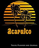 Acapulco Travel Planner and Journal: Beach Vacation Travel Planner and Diary (8 x 10)