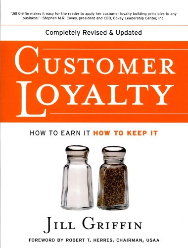 Customer Loyalty: How to Earn It, How to Keep It (English Edition)