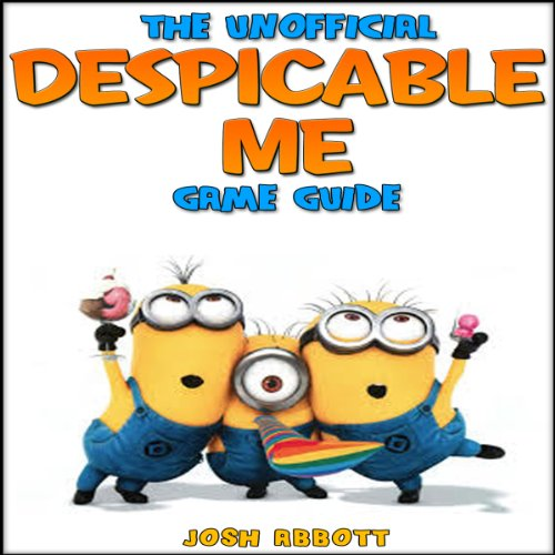 The Unofficial Despicable Me Game Guide audiobook cover art