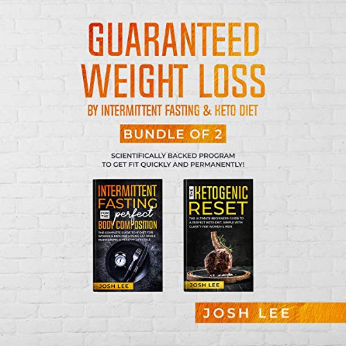 Guaranteed Weight Loss Scientifically Backed Program To Get Fit Quickly And Permanently