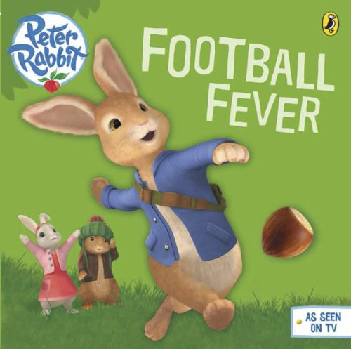Peter Rabbit Animation: Football Fever! (BP Animation) (English Edition)