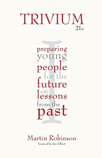Trivium 21c: Preparing young people for the future with lessons from the past