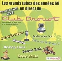 Les Grands Tubes Des Années 60 : Club Drouot