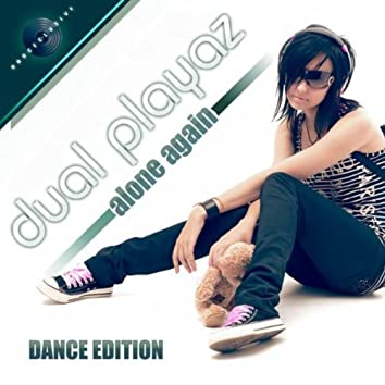 Alone Again (Dance Edition)