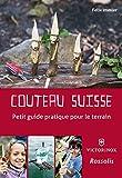Couteau Suisse Petit Guide Pratique pour le Terrain