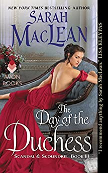 The Day of the Duchess: Scandal & Scoundrel, Book III by [Sarah MacLean]