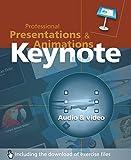 Keynote: Professional Presentations and Animations (English Edition)