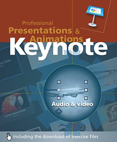 Keynote: Professional Presentations and Animations (English Edition)