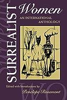 Surrealist Women: An International Anthology (Surrealist Resolution)