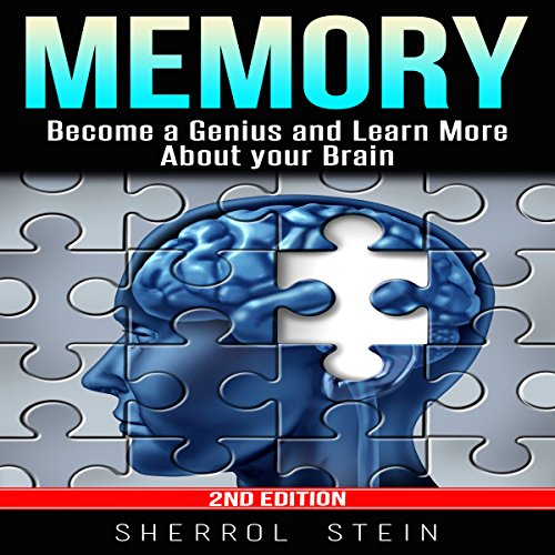 Memory: Become a Genius and Learn More About Your Brain audiobook cover art