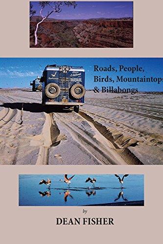 Roads, Peoples, Birds, Mountaintops, and Billabongs