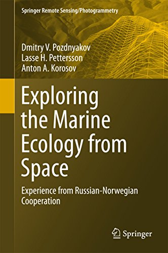 Exploring the Marine Ecology from Space: Experience from Russian-Norwegian cooperation (Springer Remote Sensing/Photogrammetry) (English Edition)