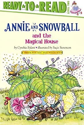 Annie and Snowball and the Magical House by Cynthia Rylant(2011-03-08)