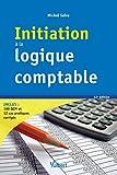 Initiation à la logique comptable - Dyna' Sup' Éco