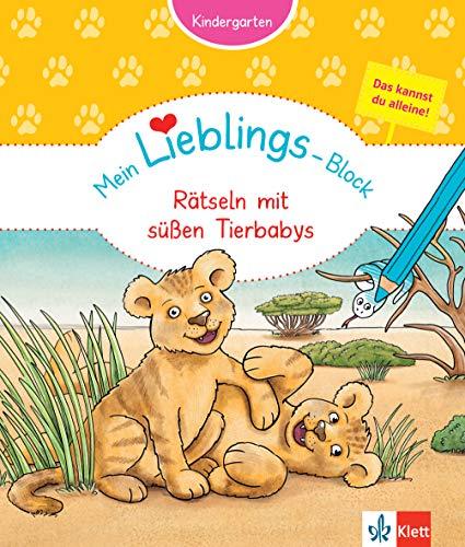 Klett Mein Lieblings-Block Rätseln mit süßen Tierbabys: Kindergarten ab 3 Jahre. Das kannst du alleine!: Kindergarten, ab 3 Jahren, Das kannst du alleine!