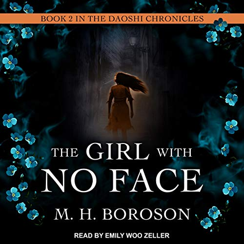 The Girl with No Face: Daoshi Chronicles Series, Book 2