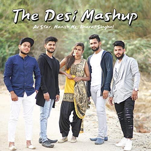 AV Star feat. Manish MK & Bharat Singhal