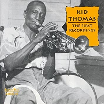 Kid Thomas: The First Recordings