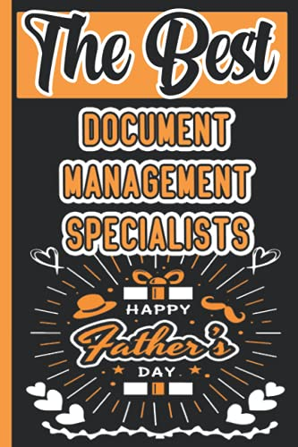Compare Textbook Prices for The Best Document Management Specialists Happy Fathers day: Lined Journal Notebook Gifts For Fathers Day  ISBN 9798518440371 by lovers Press, Missicha