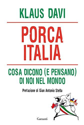 Porca Italia (Italian Edition)