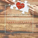 Contrarios Y Complementarios