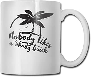Riokk Az Nobody Likes A Shady Beach 11oz Coffee Mugs Funny Cup Tea Cup Birthday Gift Ceramic