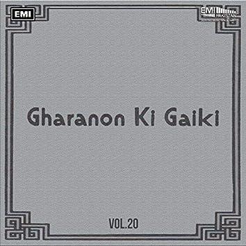 Gharanon Ki Gaiki, Vol. 20