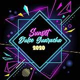 Sunset Dulce Guaracha (Deluxe Edition)