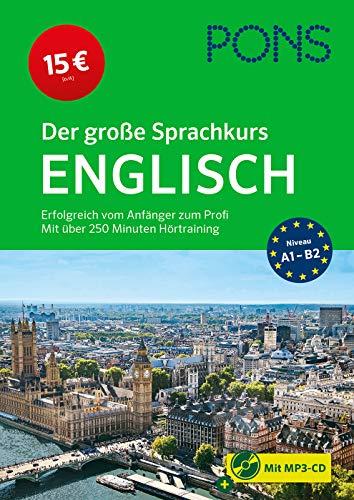 PONS Der große Sprachkurs Englisch: Erfolgreich vom Anfänger zum Profi - mit über 250 Minuten...