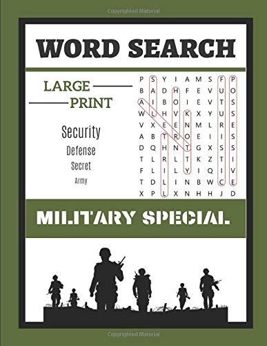 WORD SEARCH MILITARY SPECIAL: Large Print Word find puzzles about Army Vocabulary | 40 unique puzzles Military themed |Armed Forces Word Search Puzzle ... Terms for Patriot US Military War Veterans